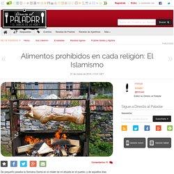 Alimentos prohibidos en cada religión: El Islamismo
