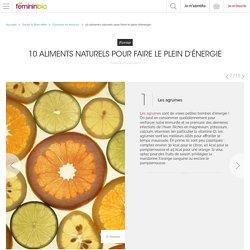 10 aliments naturels pour faire le plein d'énergie - FemininBio