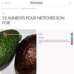 12 aliments pour nettoyer son foie