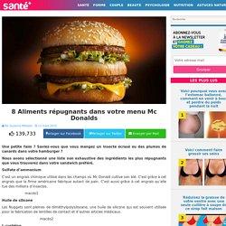 8 Aliments répugnants dans votre menu Mc Donalds