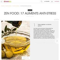 Zen food: 17 aliments anti-stress - FemininBio