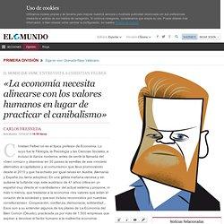 «La economía necesita alinearse con los valores humanos en lugar de practicar el canibalismo»