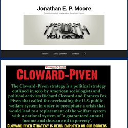 Alinsky, Cloward and Piven, the United Nations, and George Soros: Who Are.... - Jonathan E. P. Moore