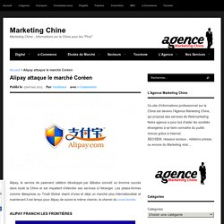 Alipay attaque le marché Coréen