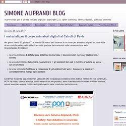 SIMONE ALIPRANDI BLOG: I materiali per il corso animatori digitali al Cairoli di Pavia