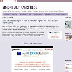 SIMONE ALIPRANDI BLOG: I materiali dei corsi per docenti e animatori digitali al De Pace di Lecce (aprile 2017)