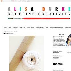 alisaburke: i ♥ cardboard rolls!