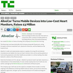AliveCor Turns Mobile Devices Into Low-Cost Heart Monitors, Raises $3 Million