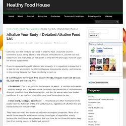Alkalize Your Body - Detailed Alkaline Food List