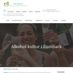 Alkohol kultur i Danmark @ Det Gode Liv