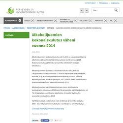 Alkoholijuomien kokonaiskulutus väheni vuonna 2014 - Uutinen