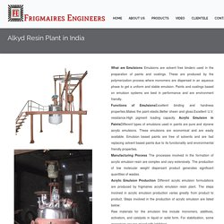 Alkyd resin plant in India.