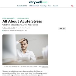 All About Acute Stress