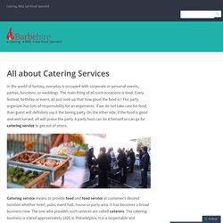 All about Catering Services