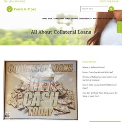All About Collateral Loans