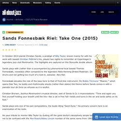 Sands Fonnesbæk Riel: Take One