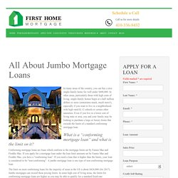 All About Jumbo Mortgage Loans