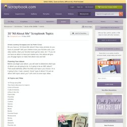 """ing Article: 30 """"All About Me"""" Scrapbook Topics"""