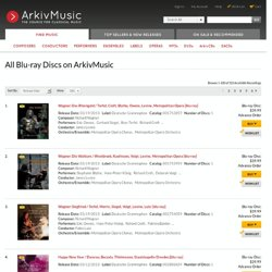 All Blu-ray Discs on ArkivMusic | ArkivMusic