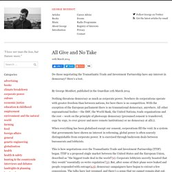 All Give and No Take – George Monbiot