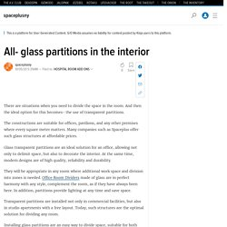 All- glass partitions in the interior