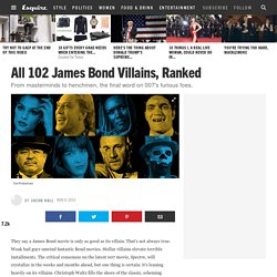 All 102 James Bond Villains, Ranked