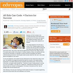 All Kids Can Code: 4 Factors for Success