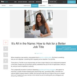 It's All in the Name: How to Ask for a Better Job Title