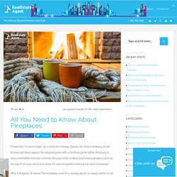 All You Need to Know About Fireplaces