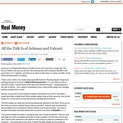 All the Talk Is of Ackman and Valeant