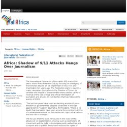 Africa: Shadow of 9/11 Attacks Hangs Over Journalism