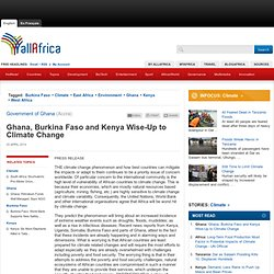 Ghana, Burkina Faso and Kenya Wise-Up to Climate Change