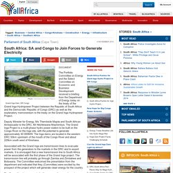 South Africa: SA and Congo to Join Forces to Generate Electricity