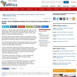 Sudan: Over 90 Million Dollars From China to Sudan Within a Week