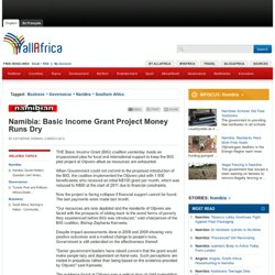 Namibia: Basic Income Grant Project Money Runs Dry