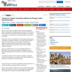 Cameroun: Quatre nouvelles stations de Pesage routier opérationnelles