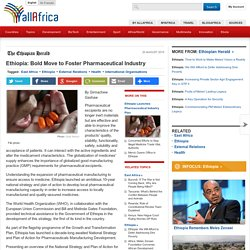 Ethiopia: Bold Move to Foster Pharmaceutical Industry