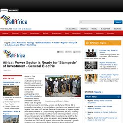 Africa: Power Sector is Ready for 'Stampede' of Investment - General Electric (Page 1 of 4)