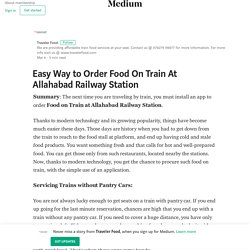 Easy Way to Order Food On Train At Allahabad Railway Station