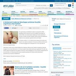 L'allaitement maternel développe certaines facultés cognitives chez l'enfant