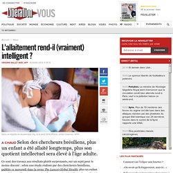 L'allaitement rend-il (vraiment) intelligent?
