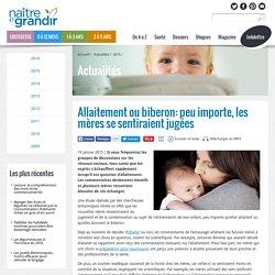 Allaitement ou biberon: peu importe, les mères se sentiraient jugées