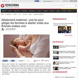 Allaitement maternel : une loi pour obliger les femmes à allaiter votée aux Émirats arabes unis