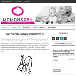 Yoga pour celles qui allaitent et cododotent – Mamans Zen
