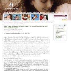 AA 71 : La prise de poids des bébés allaités : les nouvelles données de l'OMS et les données françaises