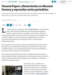Panamá Papers: allanamientos en Mossack Fonseca y represalias contra periodistas - 14.04.2016 - LA NACION