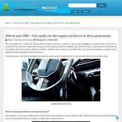 Allarme auto OBD - Tutto quello che devi sapere sull'allarme di ultima generazione-