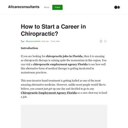 How to Start a Career in Chiropractic?