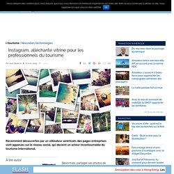 Instagram, alléchante vitrine pour les professionnels du tourisme