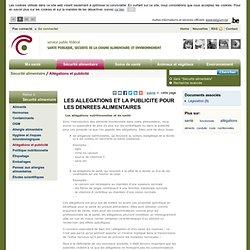 SANTE BELGIQUE - LES ALLEGATIONS ET LA PUBLICITE POUR LES DENREES ALIMENTAIRES